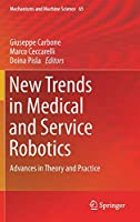 New Trends in Medical and Service Robotics: Advances in Theory and Practice (Mechanisms and Machine Science)