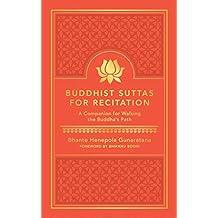 Buddhist Suttas for Recitation: A Companion for Walking the Buddha's Path