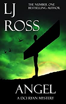 Angel: A DCI Ryan Mystery (The DCI Ryan Mysteries Book 4) by [Ross, LJ]
