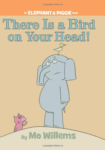 There is a Bird on Your Head! (An Elephant and Piggie Book)の詳細を見る