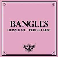 ETERNAL FLAME-PERFECT BEST(CD+DVD ltd.ed.) by BANGLES (2009-02-18)