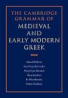 The Cambridge Grammar of Medieval and Early Modern Greek 4 Volume Hardback Set
