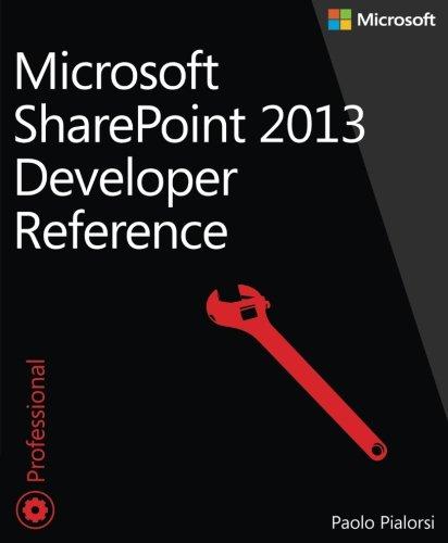 Download Microsoft SharePoint 2013 Developer Reference 0735670714