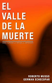 [Musso, Roberto, German Echecopar]のEl Valle de la Muerte (Spanish Edition)