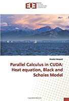 Parallel Calculus in CUDA: Heat equation, Black and Scholes Model