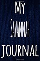 My Savannah Journal: The perfect gift for the lover of cats in your life - 119 page lined journal!