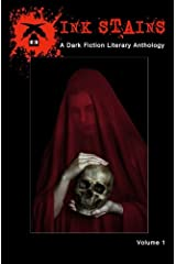 Ink Stains: A Dark Fiction Literary Anthology ペーパーバック