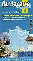 Fluviacarte 04 Canal du Midi - Camargue: Nautischer Fuehrer