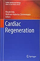 Cardiac Regeneration (Cardiac and Vascular Biology)