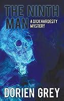 The Ninth Man (a Dick Hardesty Mystery, #2)
