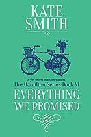Everything We Promised (Hamilton)