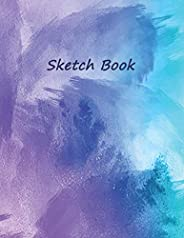"Sketch Book: 120 Blank Pages With a Good Quality, Notebook for Drawing, Sketching and Doodling, 8.5""x11&q"