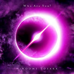 HIROOMI TOSAKA「Who Are You?」のジャケット画像