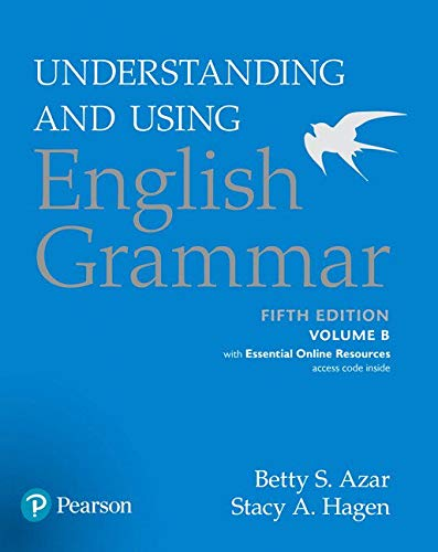 Download Understanding and Using English Grammar, Volume B, with Essential Online Resources (5th Edition) 0134275233