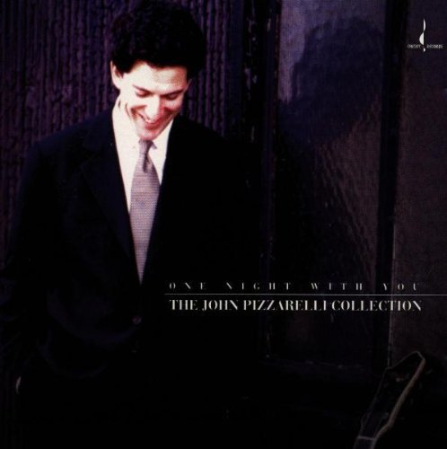 One Night With You: The John Pizzarelli Collection