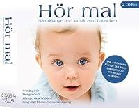 Hoer Mal/Naturklaenge Und
