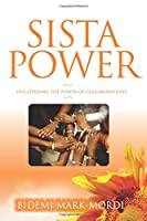 Sista Power: Discovering the power of collaboration