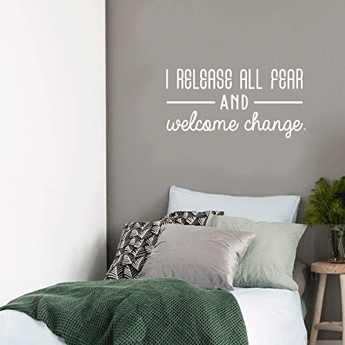 Vinyl Wall Art Decal - I Release All Fear and Welcome Change - 17