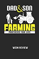 DAD & SON FARMING PARTNERS FOR LIFE -  Wein Review: Bewerte deine Lieblingsflasche und vergesse niemehr den Namen oder den Jahrgang!
