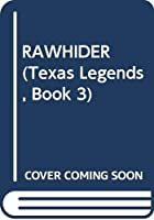 RAWHIDER (Texas Legends, Book 3)