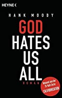 God hates us all by Hank Moody(1905-07-03)