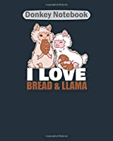 Donkey Notebook: bread lover llama couple sandwich baking carb  College Ruled - 50 sheets, 100 pages - 8 x 10 inches