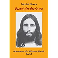 Search for the Guru: Adventures of a Western Mystic, Book 1 (English Edition)