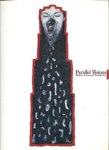 パラレル・ヴィジョン―20世紀美術とアウトサイダー・アート
