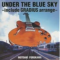 UNDER THE BLUE SKY~include GRADIUS arrange~