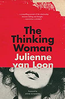 The Thinking Woman by [Van Loon, Julienne ]