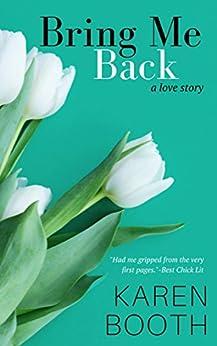 Bring Me Back (Forever Book 1) by [Booth, Karen]