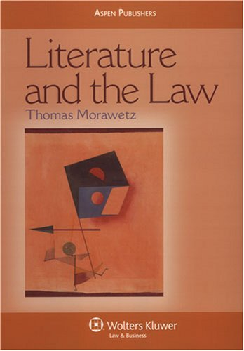 Download Literature and the Law (Aspen Coursebook) 0735562806