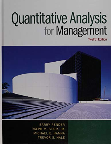 Download Quantitative Analysis for Management (12th Edition) 0133507335