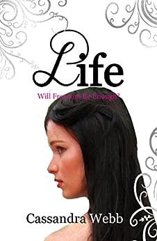 Life: Book One in the Kemla Saga (A Magical Saga) by [Webb, Cassandra]