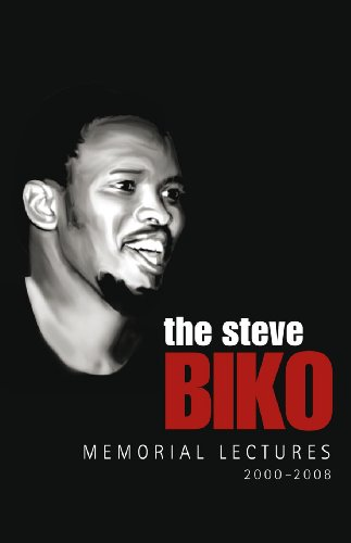 Download The Steve Biko Memorial Lectures 2000–2008 (English Edition) B005C3TH40