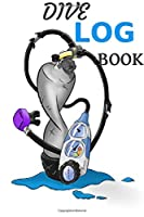 Dive Log Book: Scuba Diving Logbook for Beginner, Intermediate, and Experienced Divers - Dive Journal for Training,-practice notebook Compact Size for Logging Over 100 Dives