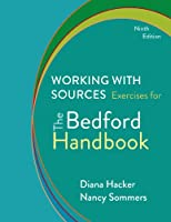 Working With Sources: Exercises for the Bedford Handbook