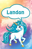 "Landon: Unicorn Personalized Name Notebook Journal Diary Sketchbook With 120 Lined Pages 6""x9"""