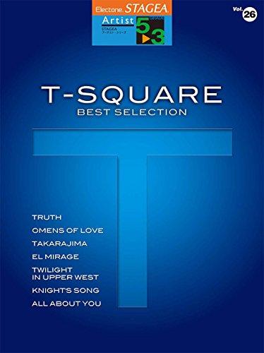 STAGEA アーチスト (5~3級)Vol.26 T-SQUARE ベスト・セレクション