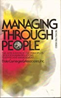 Managing Through People Newly Revised Edition [並行輸入品]