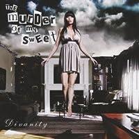 Divanity by Murder of My Sweet (2010-01-20)
