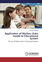 Application of Markov Chain Model to Educational System