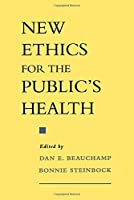 New Ethics for the Public's Health