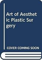 Art of Aesthetic Plastic Surgery