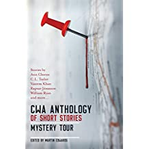 The CWA Short Story Anthology: Mystery Tour: Mystery Tour