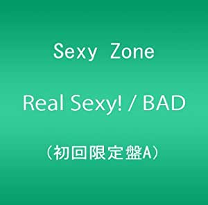 Real Sexy!/BAD BOYS (初回限定盤A)