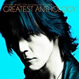 KYOSUKE HIMURO 25th Anniversary BEST ALBUM GREATEST ANTHOLOGY