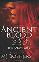 Ancient Blood (The Faewitch Series)