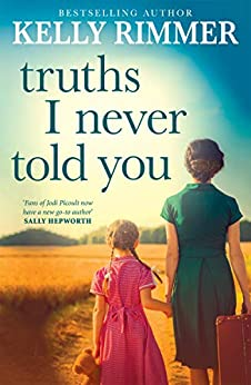Truths I Never Told You by [Rimmer, Kelly]