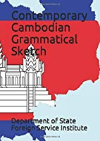 Contemporary Cambodian Grammatical Sketch (Language)